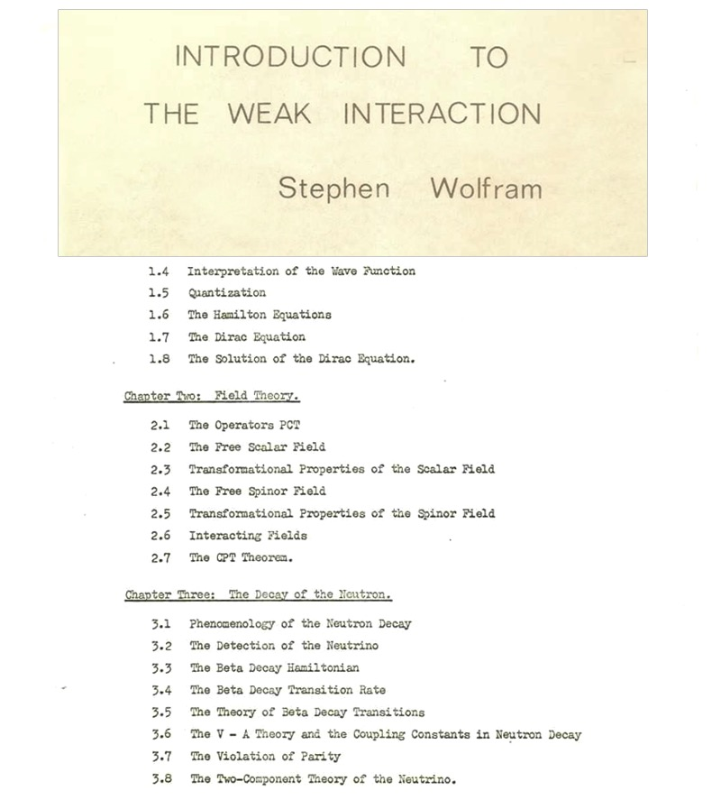 The life and times of Stephen Wolfram. 1974: A treatise on particle physics...