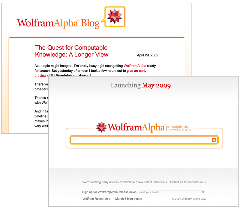 The life and times of Stephen Wolfram. 2009: The first glimmers of Wolfram|Alpha...