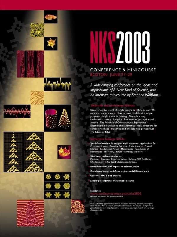 The life and times of Stephen Wolfram. 2003: The first NKS Conference...