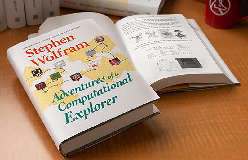 Stephen Wolfram Scrapbook. New book: Adventures of a Computational Explorer.