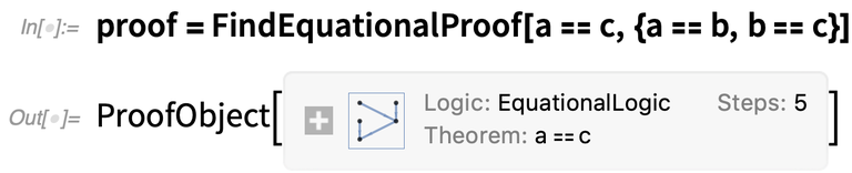 proof = FindEquationalProof
