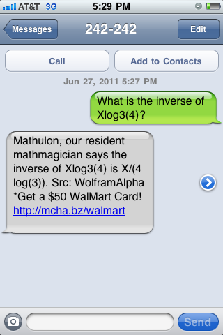 """What is the inverse of Xlog3(4)?"" answered via ChaCha SMS"