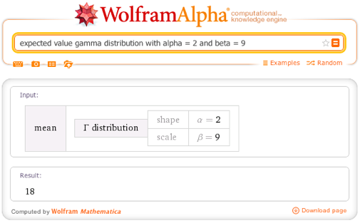 Expected value gamma distribution with alpha = 2 and beta = 9