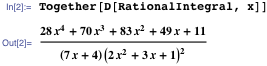 In[2]:= Together[D[RationalIntegral,x]]