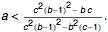 a<<br /> (c^2(b-1)^2- b c)/(c^2(b-1)^2-b^2(c-1))