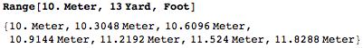 Generate values between 10 Meters and 13 Yards in 1 Foot steps
