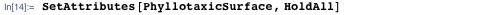 SetAttributes[PhyllotaxicSurface, HoldAll]
