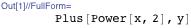 Plus[Power[x, 2], y]