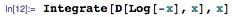 Integrate[D[Log[-x], x], x]