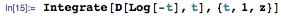 Integrate[D[Log[-t], t], {t, 1, z}]