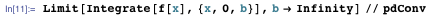 Limit[Integrate[f[x], {x, 0, b}], b → Infinity] // pdConv