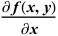∂f(x, y)/∂x