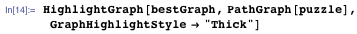 """HighlightGraph[bestGraph, PathGraph[puzzle], GraphHighlightStyle → """"Thick""""]"""