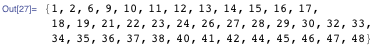 {1, 2, 6, 9, 10, 11, 12, 13, 14, 15, 16, 17, 18, 19, 21, 22, 23, 24, 26, 27, 28, 29, 30, 32, 33, 34, 35, 36, 37, 38, 40, 41, 42, 44, 45, 46, 47, 48}