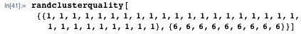 randclusterquality[{{1, 1, 1, 1, 1, 1, 1, 1, 1, 1, 1, 1, 1, 1, 1, 1, 1, 1, 1, 1, 1, 1, 1, 1, 1, 1, 1, 1, 1}, {6, 6, 6, 6, 6, 6, 6, 6, 6}}]