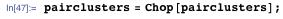 pairclusters = Chop[pairclusters];