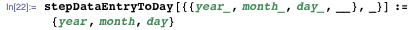 stepDataEntryToDay[{{year_, month_, day_, __}, _}] := {year, month,    day}