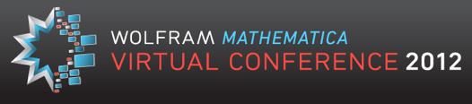 Wolfram Mathematica Virtual Conference 2012