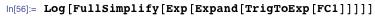 Log[FullSimplify[Exp[Expand[TrigToExp[FC1]]]]]
