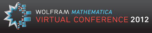 Wolfram Mathematica Virtual Conference 2012