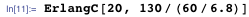 ErlangC[20, 130/(60/6.8)]