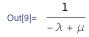 1 / (-λ + μ)