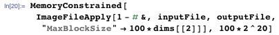 "MemoryConstrained[  ImageFileApply[1 - # &, inputFile, outputFile,    ""MaxBlockSize"" → 100*dims[[2]]], 100*2^20]"