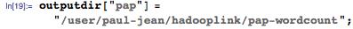 "outputdir[""pap""] = ""/user/paul-jean/hadooplink/pap-wordcount"";"