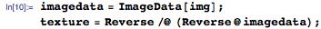 imagedata = ImageData[img]; texture = Reverse /@ (Reverse@imagedata);