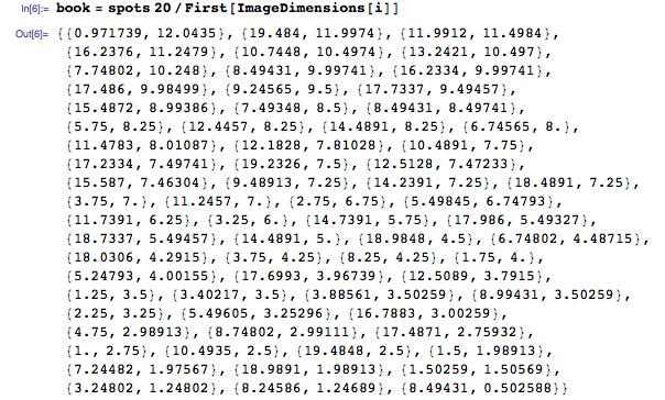 book = spots 20/First[ImageDimensions[i]]