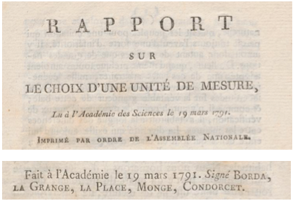 Report from 1791 that started the metric system and gave conceptual meaning of the meter and kilogram