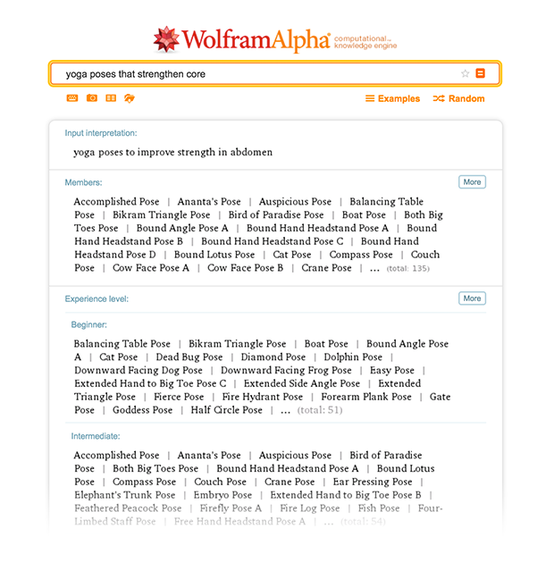 You can also ask Wolfram|Alpha about strengthening, such as what yoga poses strengthen your core