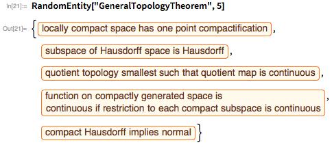 "RandomEntity[""GeneralTopologyTheorem"", 5]"