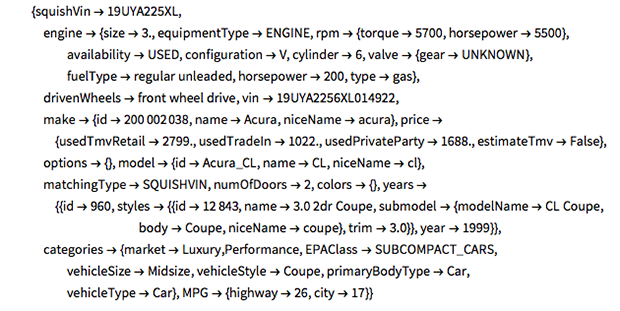 "lookupVIN[vin_String] :=   ImportString[   URLFetch[""https://api.edmunds.com/api/vehicle/v2/vins/"" <> vin <>      ""?fmt=json&api_key="" <> apikey    ], ""JSON""]"