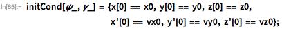 initCond[\[Psi]_, \[Gamma]_] = {x[0] == x0, y[0] == y0,     z[0] == z0,                                                           x'[0] == vx0, y'[0] == vy0,     z'[0] == vz0};