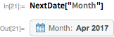 """NextDate[""""Month""""]"""