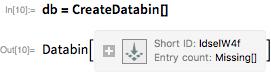 db = CreateDatabin[]
