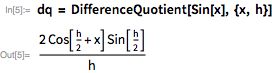 dq = DifferenceQuotient[Sin[x], {x, h}]
