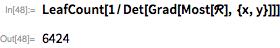 LeafCount[1/Det[Grad[Most[\[ScriptCapitalR]], {x, y}]]]