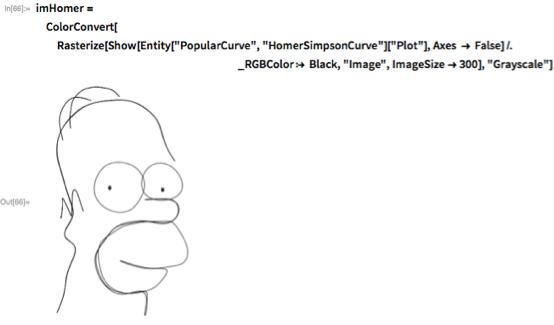 "imHomer =   ColorConvert[   Rasterize[    Show[Entity[""PopularCurve"", ""HomerSimpsonCurve""][""Plot""],       Axes -> False] /.                                                                       \                 _RGBColor :> Black, ""Image"", ImageSize -> 300],    ""Grayscale""]"