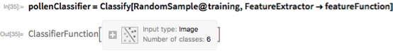 pollenClassifier =   Classify[RandomSample@training, FeatureExtractor -> featureFunction]