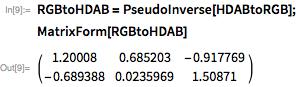 RGBtoHDAB = PseudoInverse[HDABtoRGB]; MatrixForm[RGBtoHDAB]