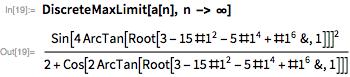 DiscreteMaxLimit[a[n], n -> \[Infinity]]