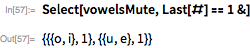 Select[vowelsMute, Last[#] == 1 &]