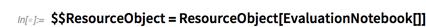 $$ResourceObject=ResourceObject