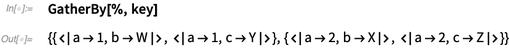 GatherBy[%, key]
