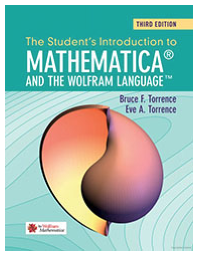 The Student's Introduction to Mathematica and the Wolfram Language, Third Edition
