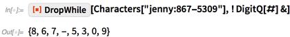 "[Characters[""jenny:867-5309""], ! DigitQ[#] &]"