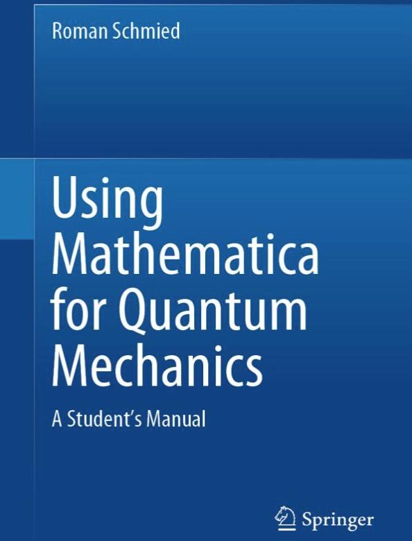 Using Mathematica for Quantum Mechanics: A Student's Manual