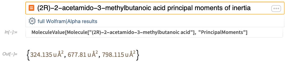 (2R)-2-acetamido-3-methylbutanoic acid principal moments of inertia